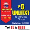 TM TXT5 UNLITXT Promo