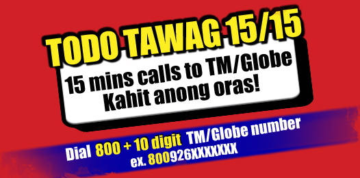 TM TODOTAWAG 15_15 Promo - 15 mins calls to TM_Globe www_unlipromo_com