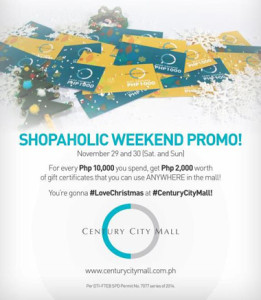 Century City Mall Shopaholic Weekend Promo Mechanics